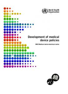 Development of medical device policies. WHO Medical device technical series