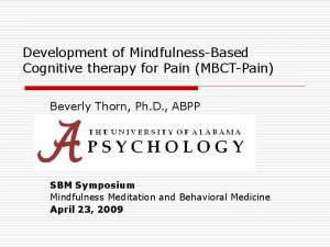 Development of Mindfulness-Based Cognitive therapy for Pain (MBCT-Pain)