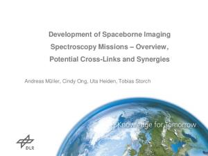 Development of Spaceborne Imaging Spectroscopy Missions Overview, Potential Cross-Links and Synergies