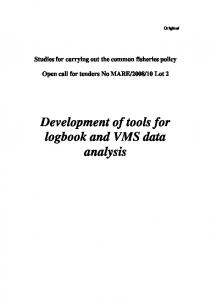 Development of tools for logbook and VMS data analysis