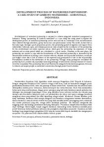 DEVELOPMENT PROCESS OF WATERSHED PARTNERSHIP: A CASE STUDY OF LIMBOTO WATERSHED - GORONTALO, INDONESIA ABSTRACT