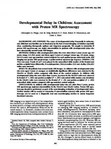 Developmental Delay in Children: Assessment with Proton MR Spectroscopy