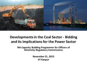 Developments in the Coal Sector - Bidding and its Implications for the Power Sector
