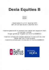 Dexia Equities B SICAV SICAV. Halbjahresbericht zum 31. Dezember 2012 Semi-annual report as at 31 December 2012