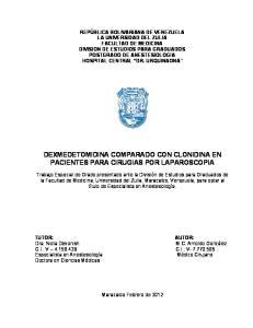 DEXMEDETOMIDINA COMPARADO CON CLONIDINA EN PACIENTES PARA CIRUGIAS POR LAPAROSCOPIA