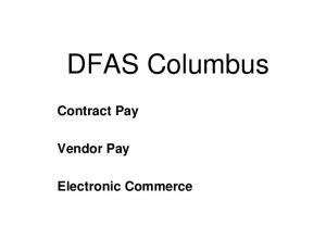 DFAS Columbus. Contract Pay. Vendor Pay. Electronic Commerce