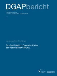 DGAPbericht. Das Carl Friedrich Goerdeler-Kolleg der Robert Bosch Stiftung. Forschungsinstitut der Deutschen Gesellschaft für Auswärtige Politik