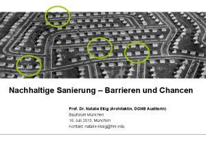 DGNB. Nachhaltige Sanierung Barrieren und Chancen