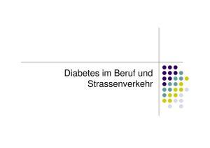 Diabetes im Beruf und Strassenverkehr