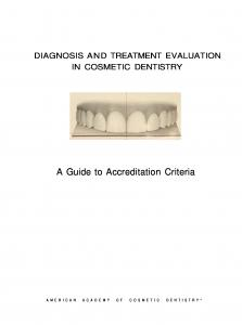 DIAGNOSIS AND TREATMENT EVALUATION IN COSMETIC DENTISTRY. A Guide to Accreditation Criteria