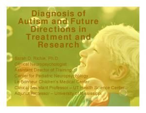 Diagnosis of Autism and Future Directions in Treatment and Research