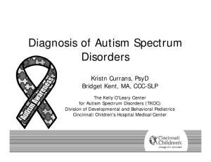 Diagnosis of Autism Spectrum Disorders