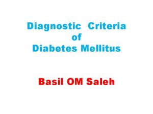 Diagnostic Criteria of Diabetes Mellitus. Basil OM Saleh