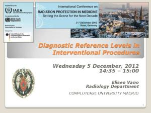 Diagnostic Reference Levels in Interventional Procedures
