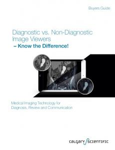 Diagnostic vs. Non-Diagnostic Image Viewers Know the Difference!