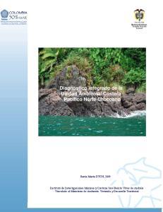 Diagnóstico integrado de la Unidad Ambiental Costera Pacífico Norte Chocoano