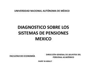 DIAGNOSTICO SOBRE LOS SISTEMAS DE PENSIONES MEXICO