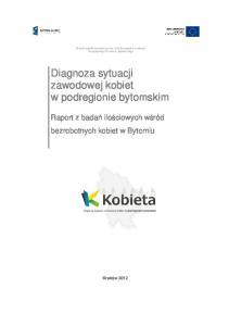 Diagnoza sytuacji zawodowej kobiet w podregionie bytomskim