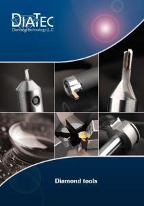 Diamond technology LLC. Diamond tools