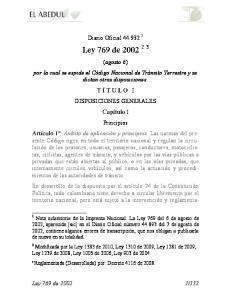 Diario Oficial (agosto 6) por la cual se expide el Código Nacional de Tránsito Terrestre y se dictan otras disposiciones