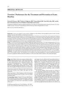 Diarrheal illness is the most common ailment affecting. Travelers Preferences for the Treatment and Prevention of Acute Diarrhea ORIGINAL ARTICLES