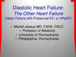 Diastolic Heart Failure: The Other Heart Failure (Heart Failure with Preserved EF, or HFpEF)