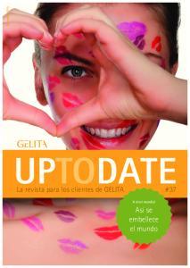 Diciembre 2015 UPTODATE. La revista para los clientes de GELITA #37. A nivel mundial. Asi se embellece el mundo