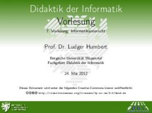 Didaktik der Informatik Vorlesung 7. Vorlesung: Informatikunterricht