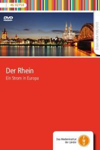 Didaktische FWU-DVD. Der Rhein. Ein Strom in Europa