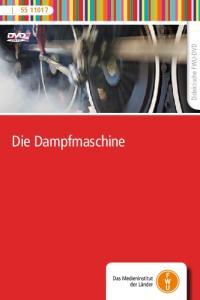 Didaktische FWU-DVD. Die Dampfmaschine