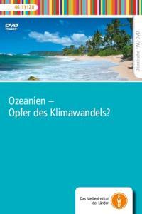 Didaktische FWU-DVD. Ozeanien Opfer des Klimawandels?