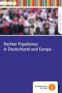 Didaktische FWU-DVD. Rechter Populismus in Deutschland und Europa