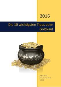 Die 10 wichtigsten Tipps beim Goldkauf