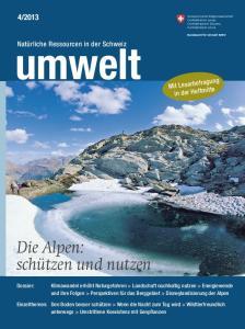 Die Alpen: schützen und nutzen