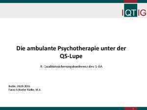 Die ambulante Psychotherapie unter der QS-Lupe