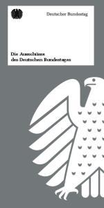 Die Ausschüsse des Deutschen Bundestages