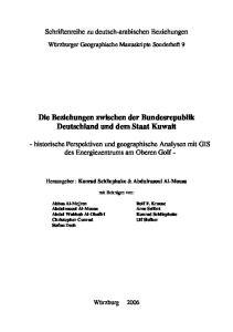 Die Beziehungen zwischen der Bundesrepublik Deutschland und dem Staat Kuwait