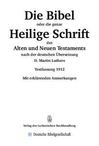 Die Bibel. Heilige Schrift