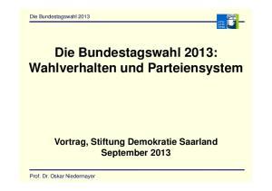 Die Bundestagswahl 2013: Wahlverhalten und Parteiensystem
