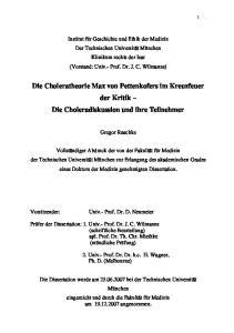 Die Choleratheorie Max von Pettenkofers im Kreuzfeuer der Kritik Die Choleradiskussion und ihre Teilnehmer