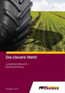 Die clevere Wahl! Landwirtschaftsreifen Betriebsanleitung