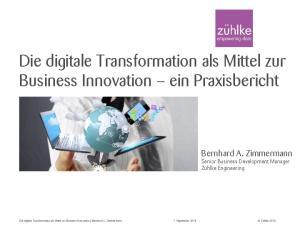 Die digitale Transformation als Mittel zur Business Innovation ein Praxisbericht