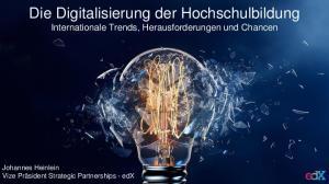 Die Digitalisierung der Hochschulbildung Internationale Trends, Herausforderungen und Chancen