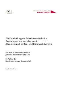 Die Entwicklung der Schattenwirtschaft in Deutschland von 2012 bis 2016: Allgemein und im Bau- und Handwerksbereich