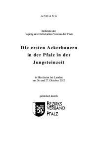 Die ersten Ackerbauern in der Pfalz in der Jungsteinzeit