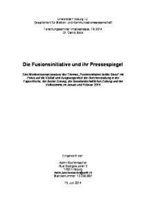 Die Fusionsinitiative und ihr Pressespiegel