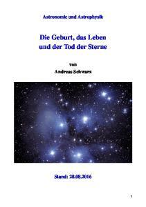 Die Geburt, das Leben und der Tod der Sterne