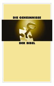 DIE GEHEIMNISSE DER BIBEL