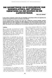 DIE GEOMETRIESE EN RIVIERGRENSE VAN SUIDWES-AFRIKA, MET SPESIALE VERWYSING NA DIE NOORDE EN DIE CAPRIVISTROOK