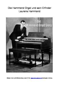 Die Hammond Orgel und sein Erfinder Laurens Hammond
